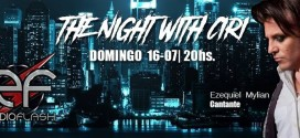 ENTREVISTA EXCLUSIVA EZEQUIEL MYLIAN EN THE NIGHT WITH CIRI