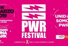 PWR FESTIVAL | 8 DE MARZO EN EL LUNA PARK