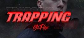 """GI FLEX PRESENTA SU NUEVO SINGLE Y VIDEO OFICIAL DE """"TRAPPING"""""""